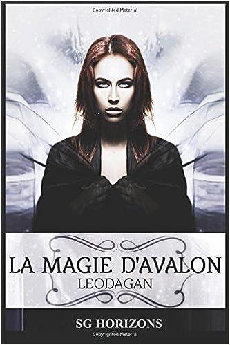 La magie d'Avalon - 6. LEODAGAN