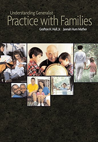 Understanding Generalist Practice with Families (Marital, Couple, & Family Counseling)