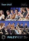 Teen Wolf: Cast and Creators Live at PaleyFest LA 2015
