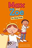 img - for Max and Zoe: Too Many Tricks book / textbook / text book