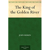 The King of the Golden River (免费公版书) (English Edition)