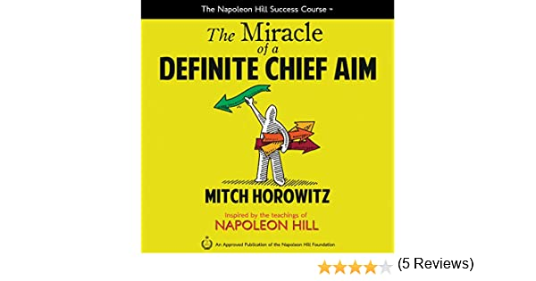 The Miracle of a Definite Chief Aim: Amazon.es: Horowitz, Mitch ...