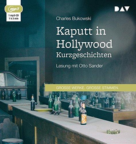 Kaputt in Hollywood. Kurzgeschichten: Lesung mit Otto Sander (1 mp3-CD)