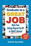 Graduate to a Great Job, David Delong, 0988868601