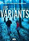Les Variants, tome 1 : Les variants par Wells