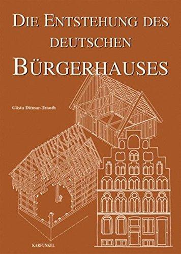 Die Entstehung des Deutschen Bürgerhauses