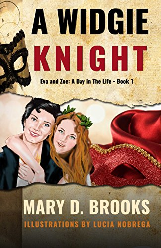A Widgie Knight (Eva and Zoe: A Day in the Life Book 1)