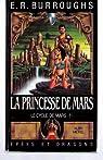 Le cycle de Mars, tome 1 : La princesse de Mars par Burroughs