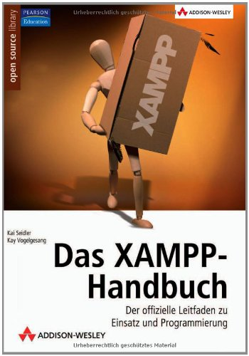 das-xampp-handbuch-der-offizielle-leitfaden-zu-einsatz-und-programmierung-open-source-library