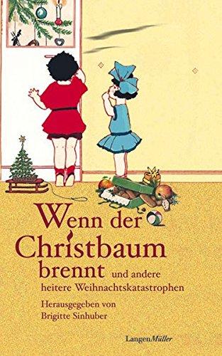 wenn-der-christbaum-brennt-und-andere-heitere-weihnachtskatastrophen