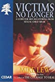 img - for Victims No Longer: Guide for Male Victims of Child Abuse (Cedar Books) book / textbook / text book