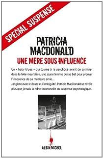Une mère sous influence par MacDonald