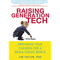 Raising Generation Tech: Preparing Your Children for a Media-Fueled World (English Edition)
