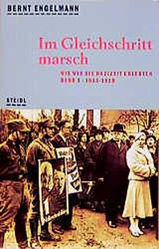 Wie wir die Nazizeit erlebten: Steidl Taschenbücher, Nr.96, Im Gleichschritt marsch