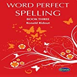 Ginn Word Perfect Spelling Book by Pearson for Class 3