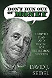 Don't Run Out of Money: How to Plan and Invest