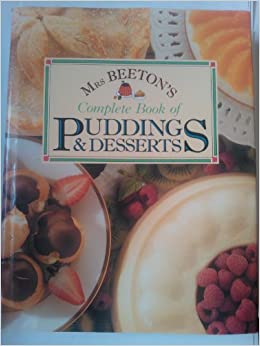 Book Mrs.Beeton's Complete Book of Puddings and Desserts