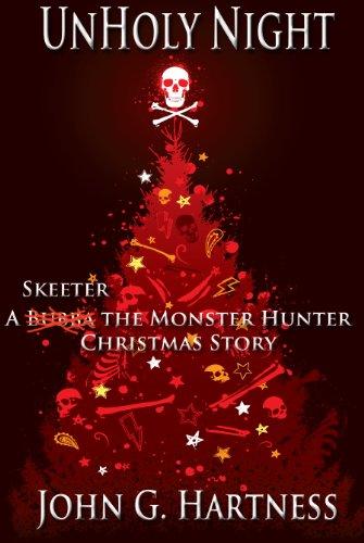UnHoly Night (Bubba the Monster Hunter Book 12)