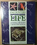 Encounters with Life-General Biology Laboratory Manual 9780895823625