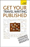 Get Your Travel Writing Published, Cynthia Dial, 0071740031