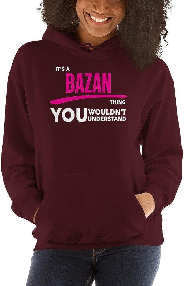 meken Its A BAZAN Thing You Wouldnt Understand PF