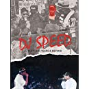 Dj Speed's Photo Book - Ruthless Years and Beyond
