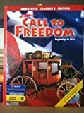 img - for Call to Freedom: Beginnings to 1914, Annotated Teacher's Edition book / textbook / text book
