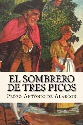 El Sombrero de Tres Picos  [de Alarcón, Pedro Antonio] (Tapa Blanda)