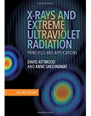 X-Rays and Extreme Ultraviolet Radiation: Principles and Applications