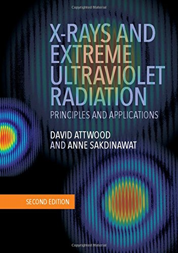 (X-Rays and Extreme Ultraviolet Radiation: Principles and Applications)