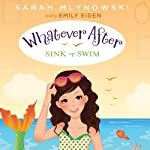 Sink or Swim: Whatever After, Book 3 | Sarah Mlynowski