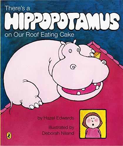 There's a Hippopotamus on Our Roof Eating Cake (Picture Puffin)