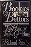 Bookies and Bettors, Richard Sasuly, 0030537568