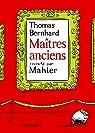 Maîtres anciens par Mahler