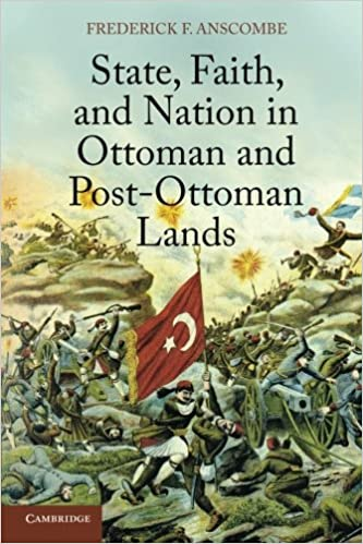 State faith and nation in ottoman and post ottoman lands state faith and nation in ottoman and post ottoman lands frederick f anscombe 9781107615236 amazon books fandeluxe Image collections