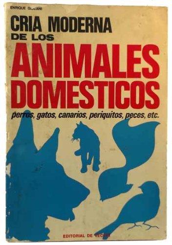 Descargar Libro Cria Moderna De Los Animales Domesticos Enrique Giuliani