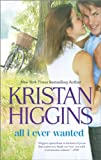All I Ever Wanted, Kristan Higgins, 037377849X