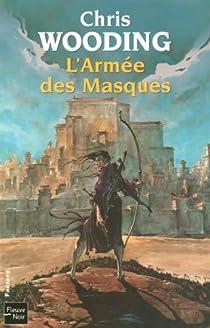 La Croisée des Chemins, Tome 3 : L'Armée des Masques par Wooding