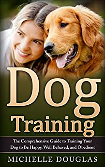 Dog Training Comprehensive Behaved Obedient ebook product image