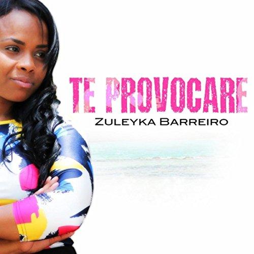 Amazon.com: Te Provocare: Zuleyka Barreiro: MP3 Downloads