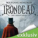 Irondead: Der zehnte Kreis Audiobook by Wolfgang Hohlbein Narrated by Sascha Rotermund