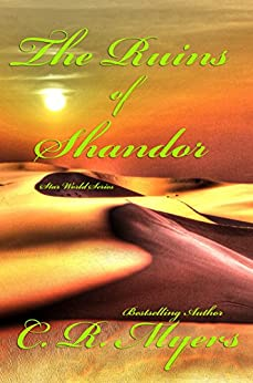 The Ruins of Shandor (Star World Series Book 2) by [Myers, C. R.]