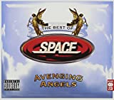 Avenging Angels: The Best Of Space - Space