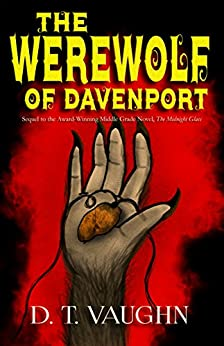 The Werewolf of Davenport (The Midnight Glass Book 2) by [Vaughn, D. T.]