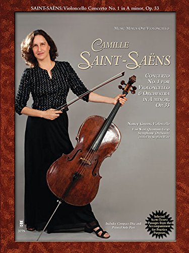 Saint-Saens - Concerto No. 1 for Violoncello and Orchestra in A minor, Op. 33 With a CD of Orchestral Accompaniment [Green, Nancy] (Tapa Blanda)