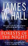 Forests of the Night, James W. Hall, 0312937016
