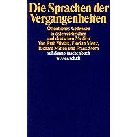 Die Sprachen der Vergangenheiten: Öffentliches Gedenken in österreichischen und deutschen Medien