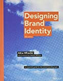 Designing Brand Identity: An Essential Guide for