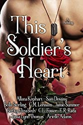 This Soldier's Heart: an anthology