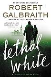 Lethal White (Cormoran Strike Book 4)